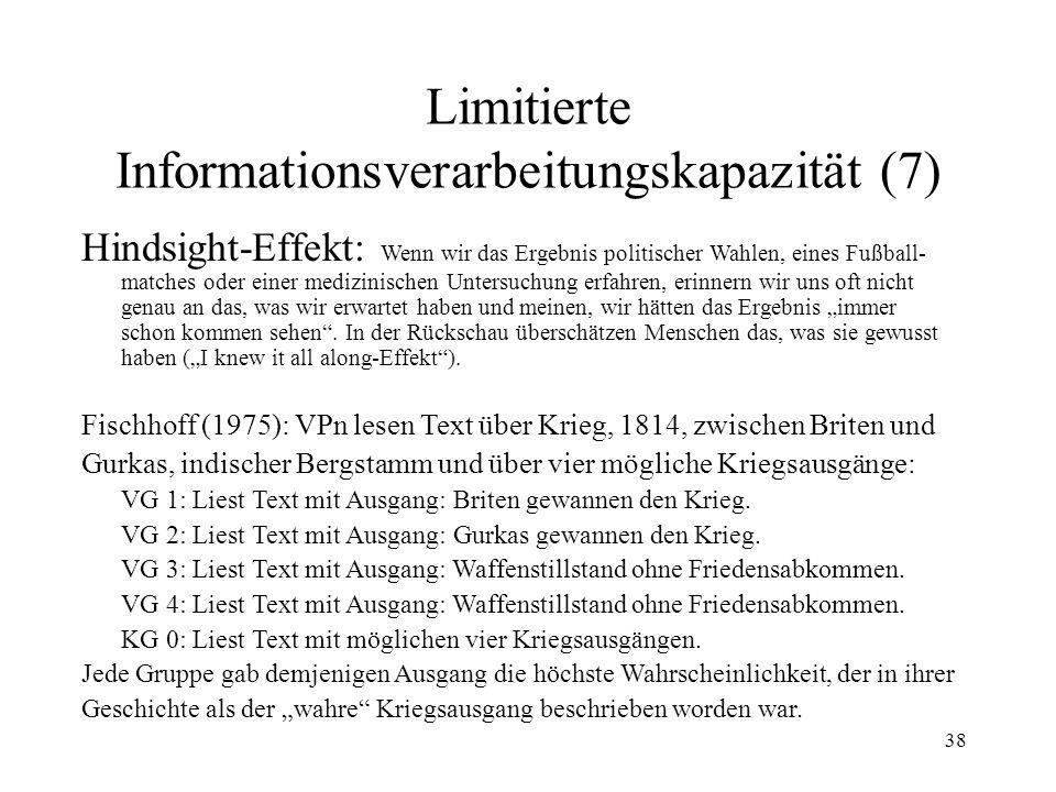 Limitierte Informationsverarbeitungskapazität (7)