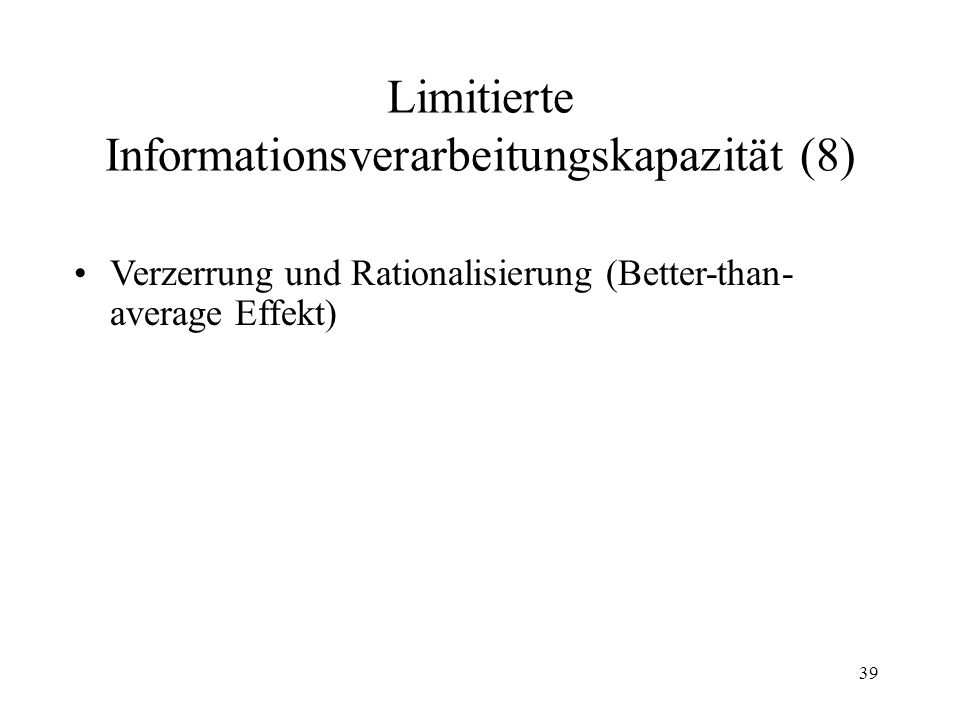 Limitierte Informationsverarbeitungskapazität (8)