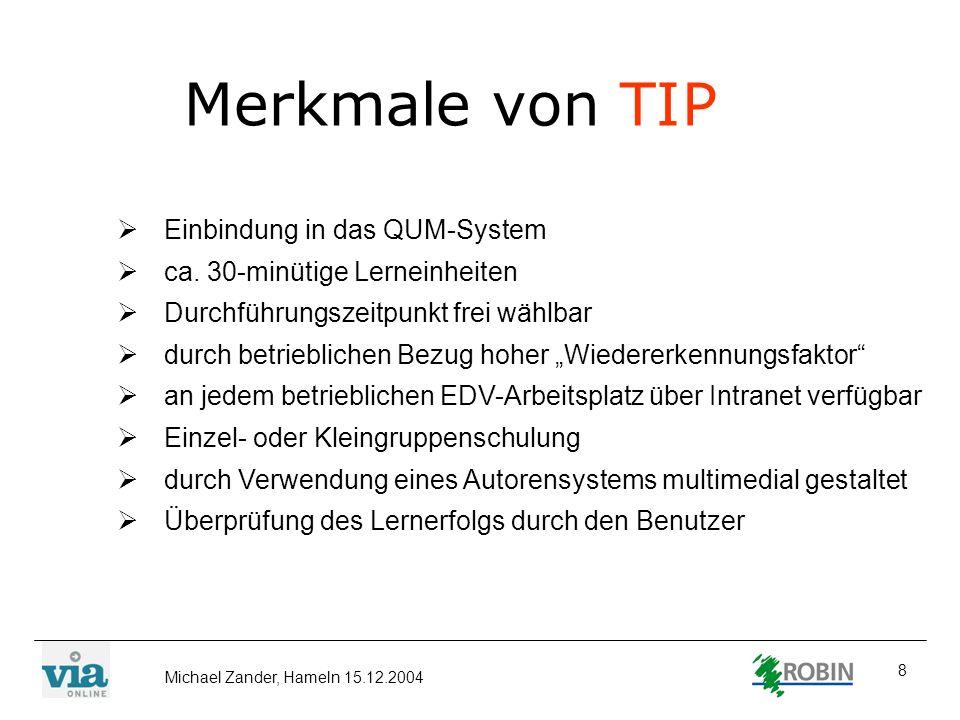Merkmale von TIP Einbindung in das QUM-System