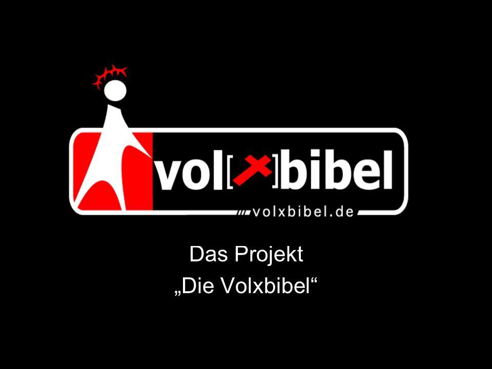 "Das Projekt ""Die Volxbibel"