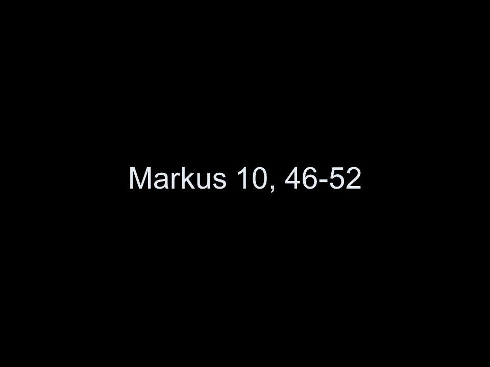 Markus 10, 46-52