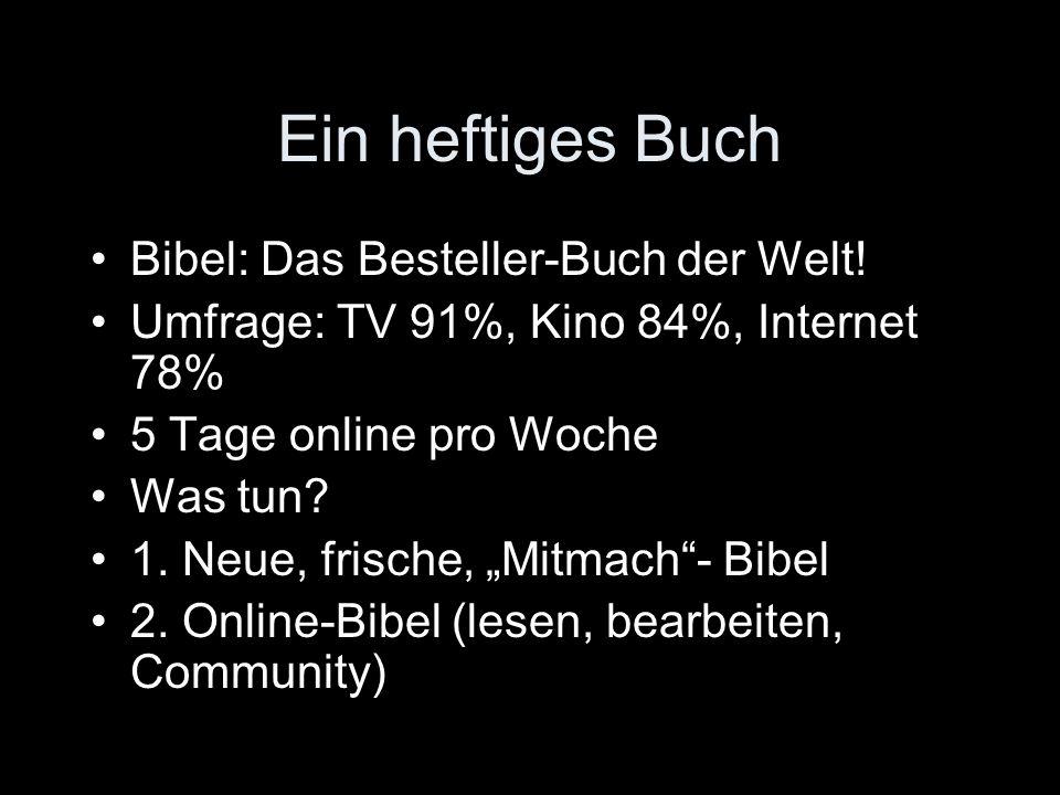 Ein heftiges Buch Bibel: Das Besteller-Buch der Welt!