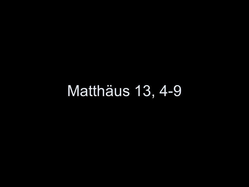 Matthäus 13, 4-9