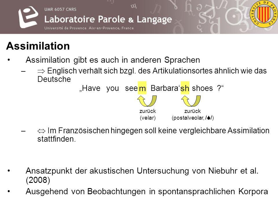 Assimilation Assimilation gibt es auch in anderen Sprachen