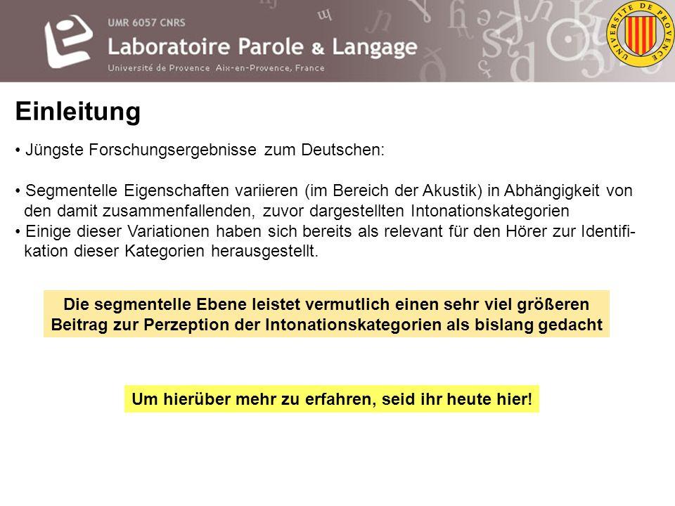 Einleitung Jüngste Forschungsergebnisse zum Deutschen:
