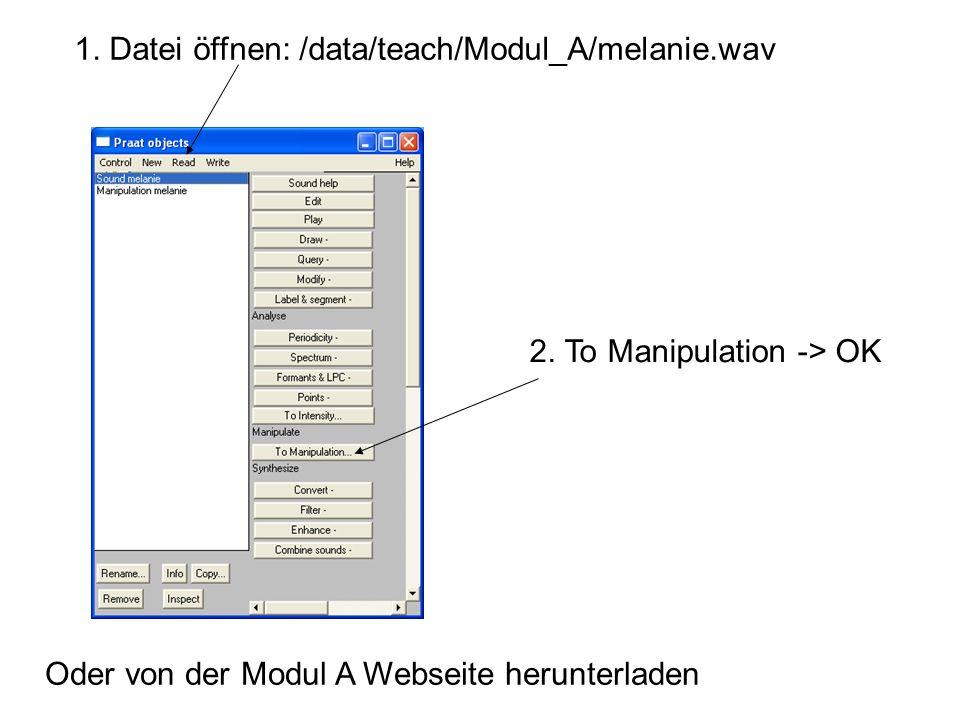 1. Datei öffnen: /data/teach/Modul_A/melanie.wav
