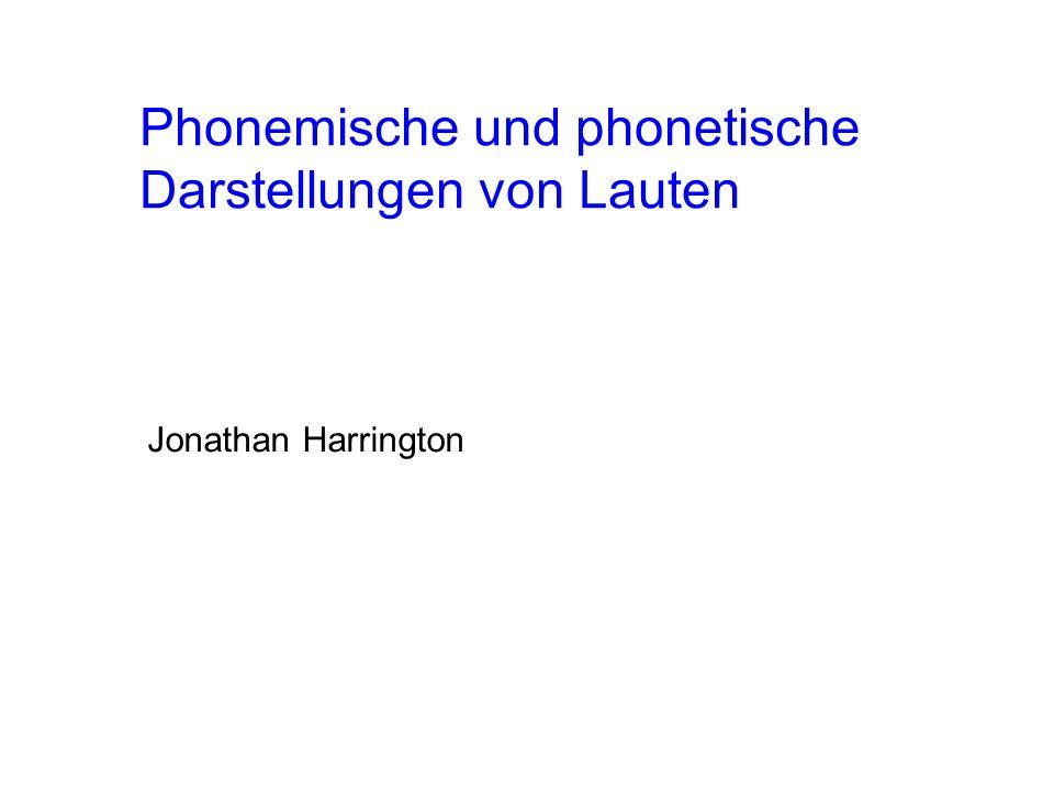 Phonemische und phonetische Darstellungen von Lauten