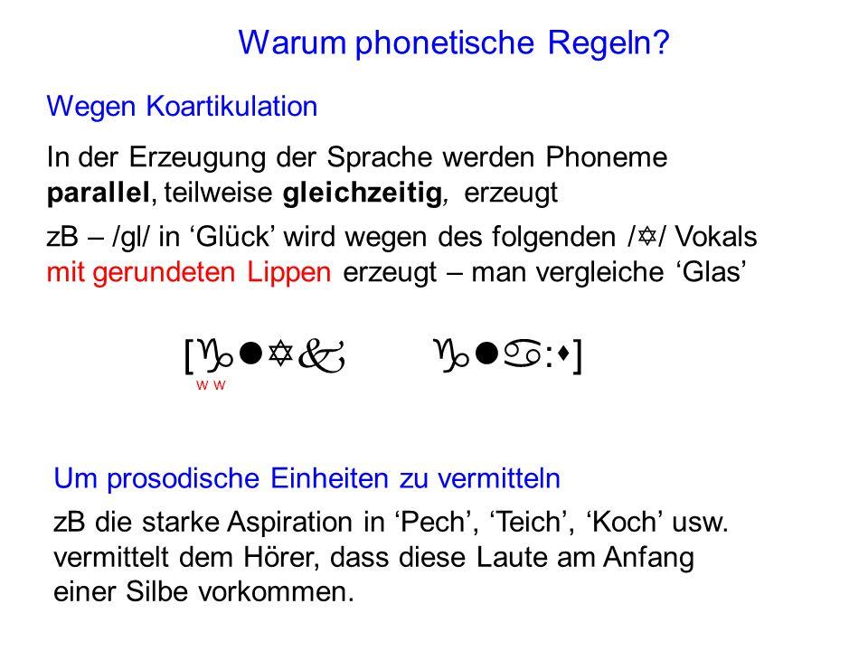 Warum phonetische Regeln