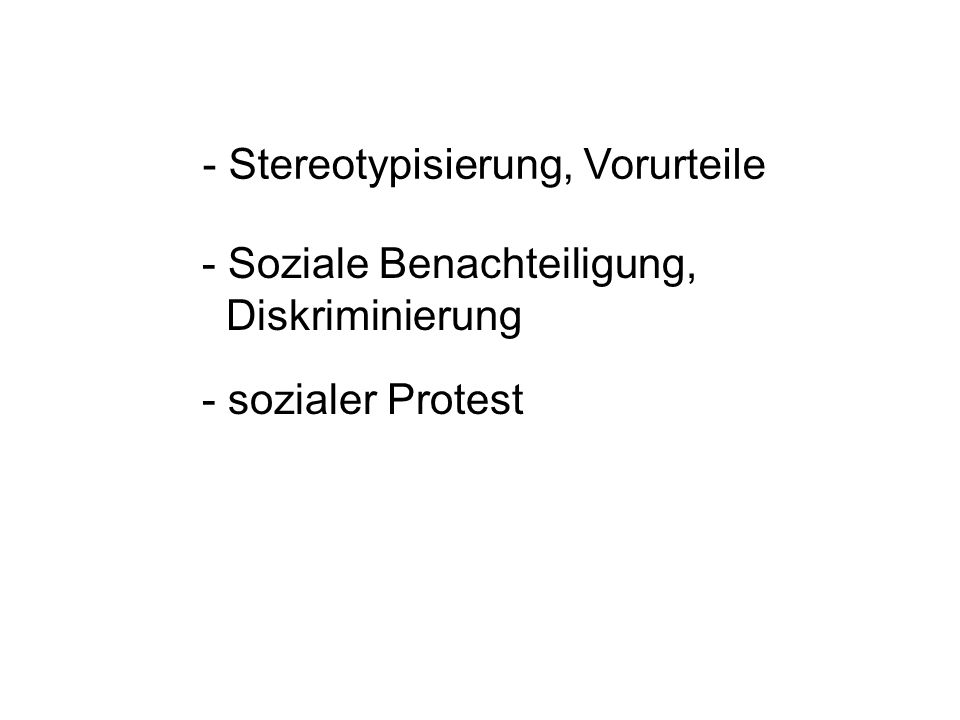 - Stereotypisierung, Vorurteile