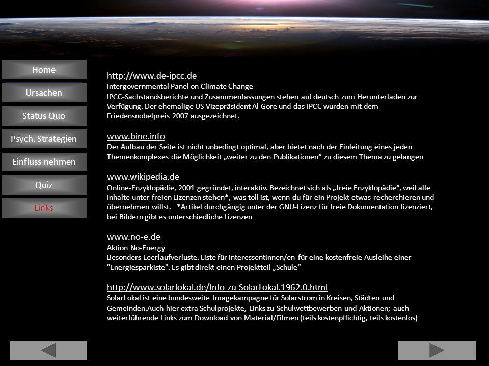 Home http://www.de-ipcc.de Ursachen www.bine.info Status Quo