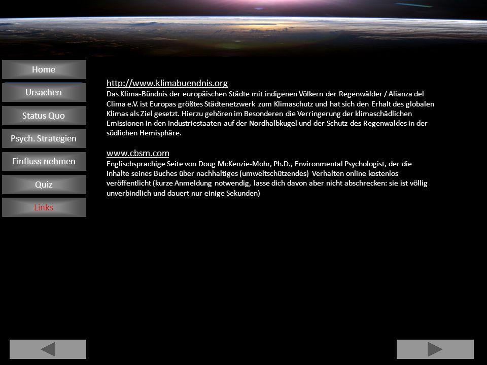 Home http://www.klimabuendnis.org Ursachen Status Quo www.cbsm.com