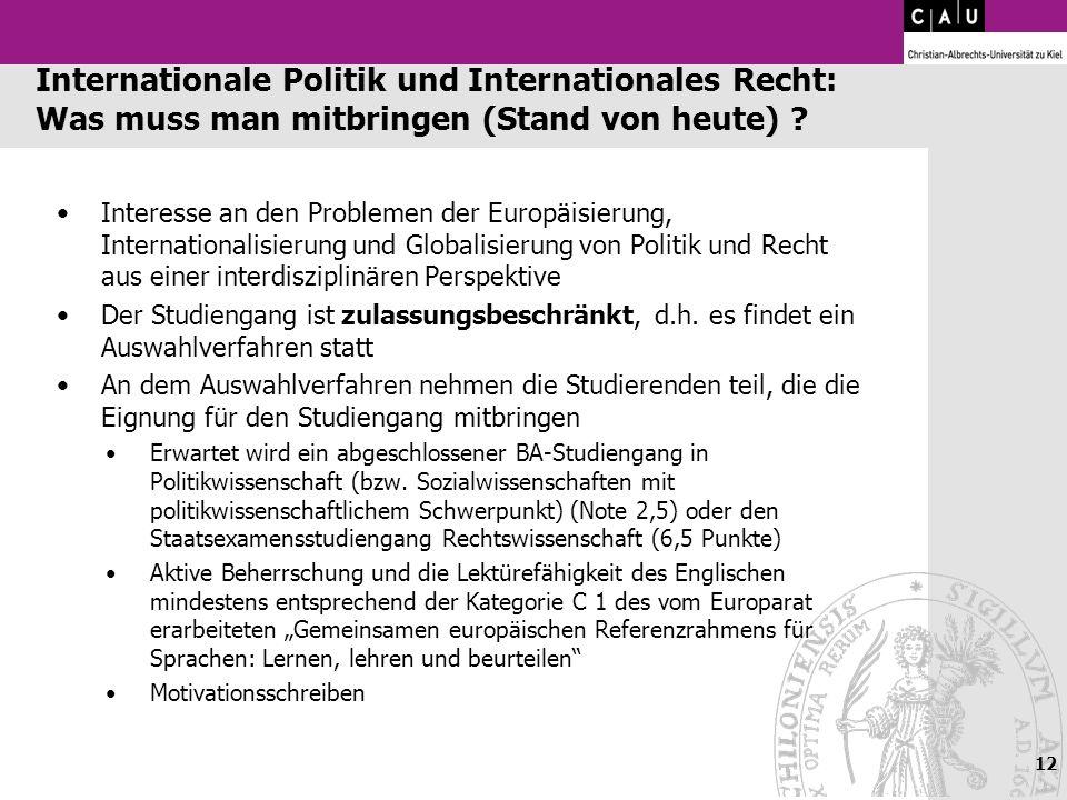 Internationale Politik und Internationales Recht: Was muss man mitbringen (Stand von heute)