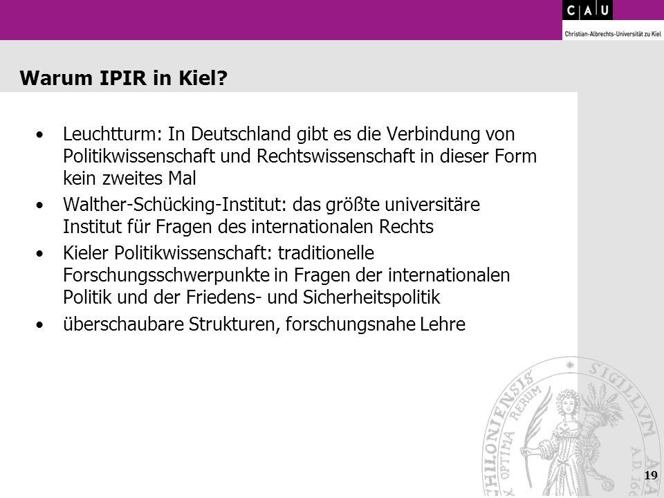 Warum IPIR in Kiel Leuchtturm: In Deutschland gibt es die Verbindung von Politikwissenschaft und Rechtswissenschaft in dieser Form kein zweites Mal.