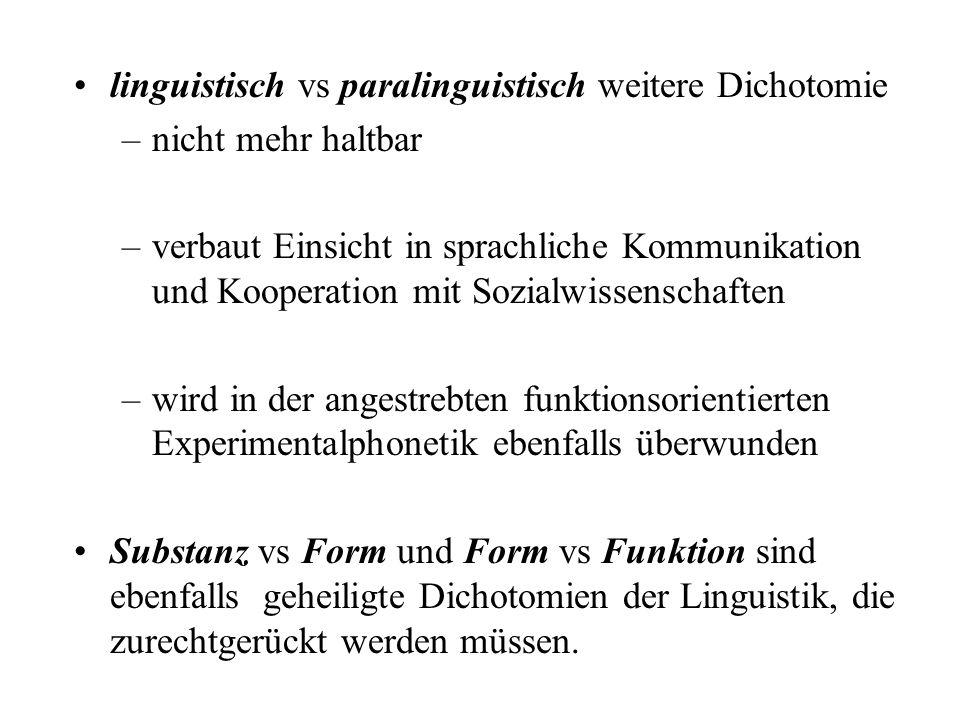 linguistisch vs paralinguistisch weitere Dichotomie