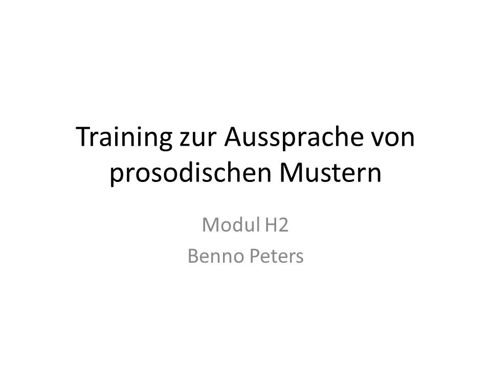 Training zur Aussprache von prosodischen Mustern