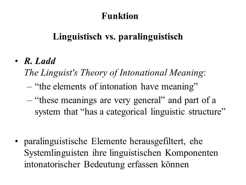 Linguistisch vs. paralinguistisch