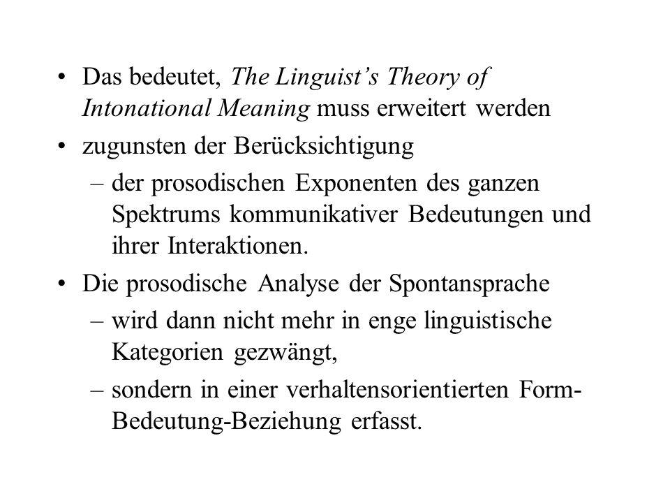Das bedeutet, The Linguist's Theory of Intonational Meaning muss erweitert werden
