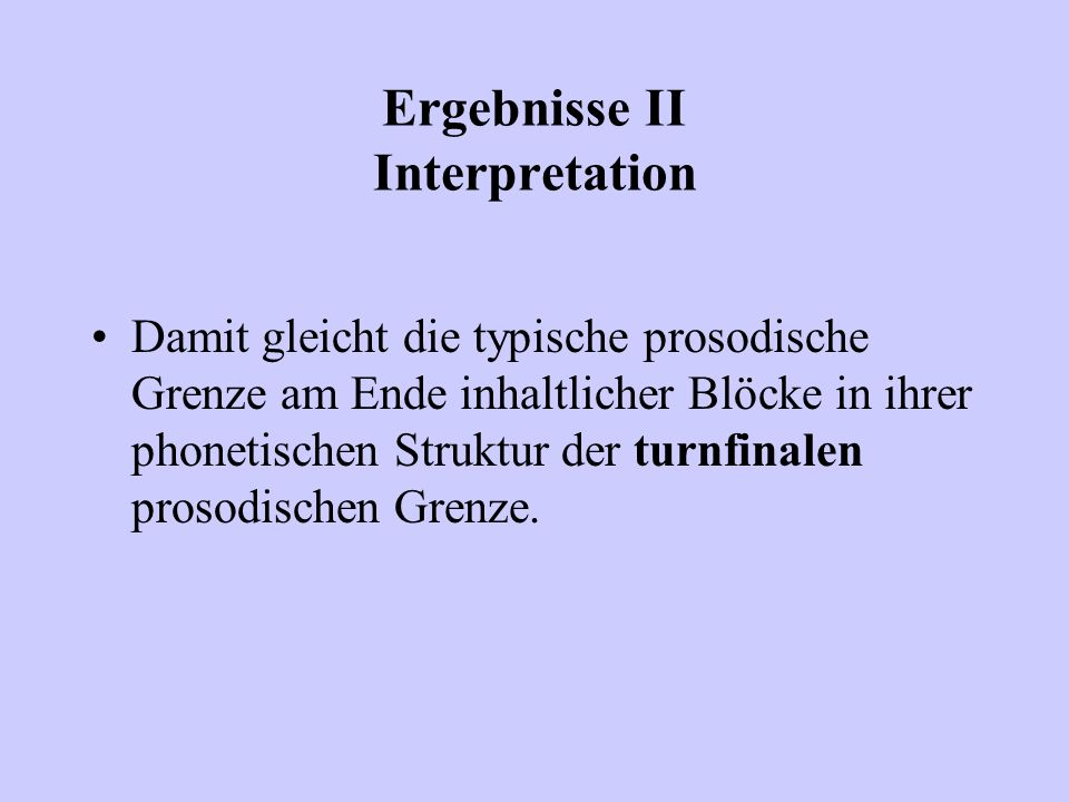 Ergebnisse II Interpretation