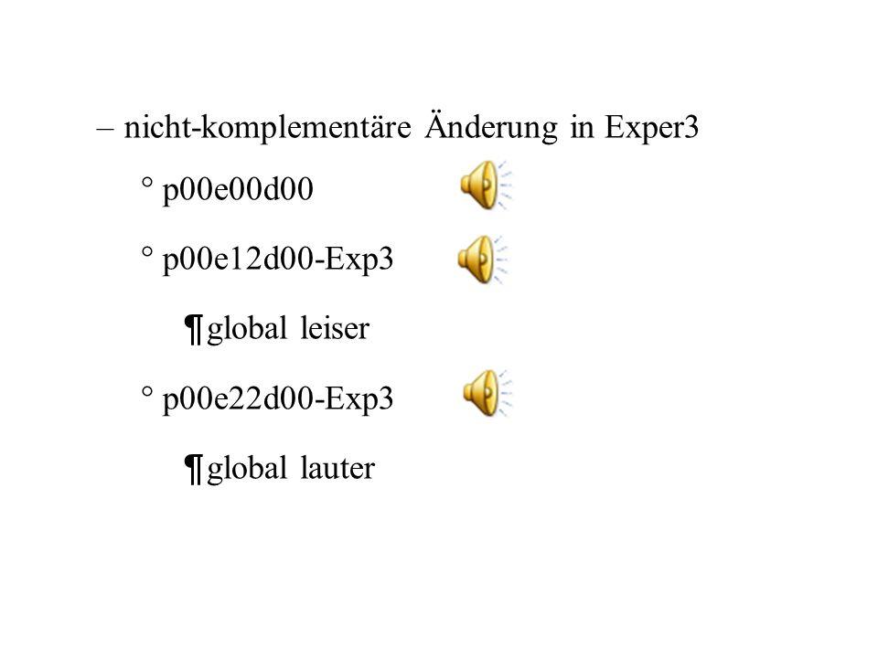 nicht-komplementäre Änderung in Exper3