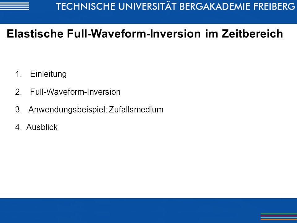 Elastische Full-Waveform-Inversion im Zeitbereich
