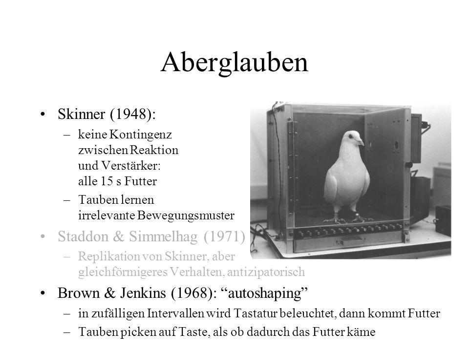 Aberglauben Skinner (1948): Staddon & Simmelhag (1971)