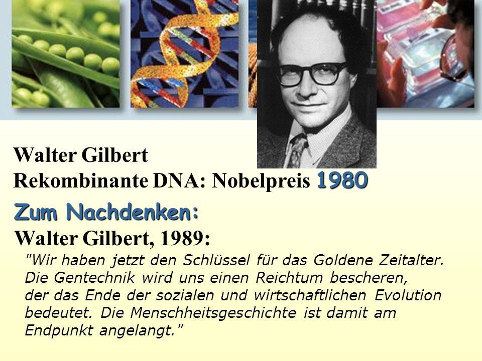 Rekombinante DNA: Nobelpreis 1980