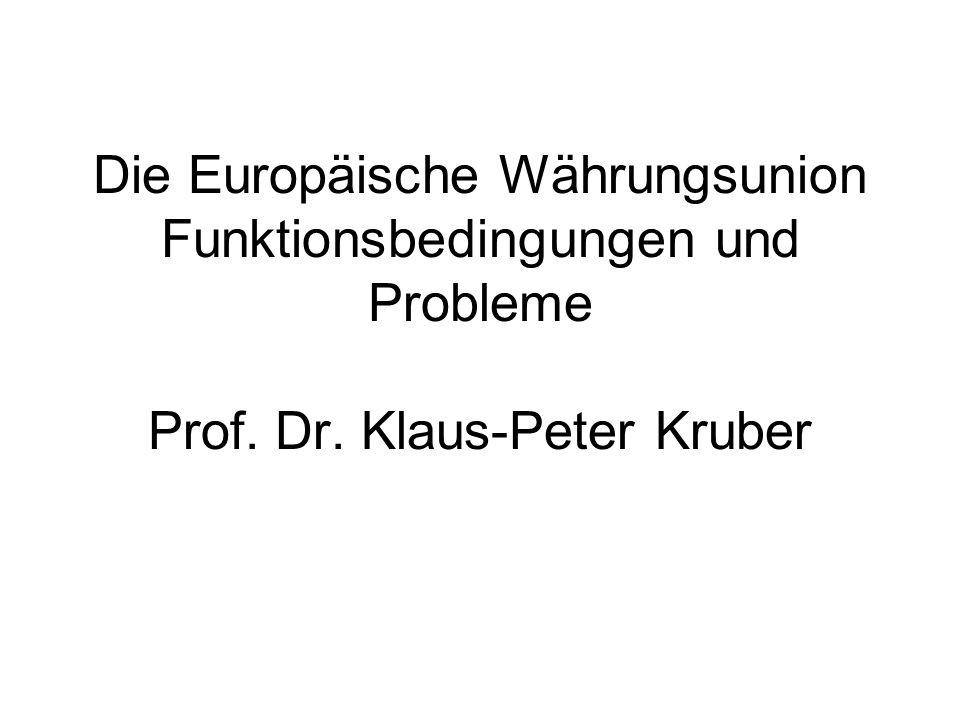 Die Europäische Währungsunion Funktionsbedingungen und Probleme Prof