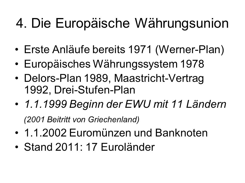 4. Die Europäische Währungsunion
