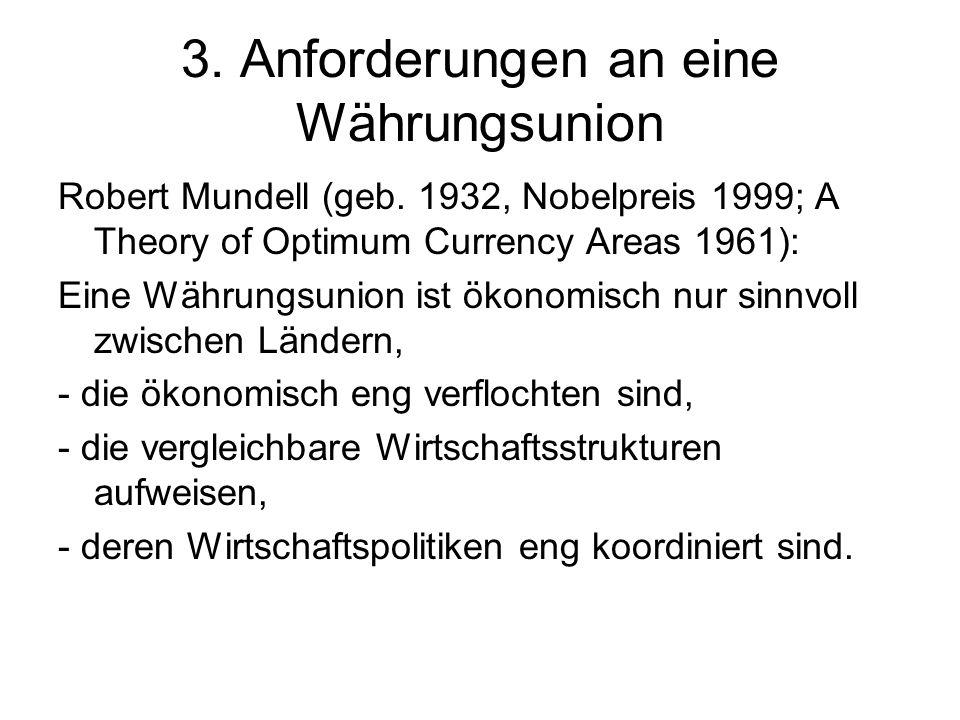 3. Anforderungen an eine Währungsunion