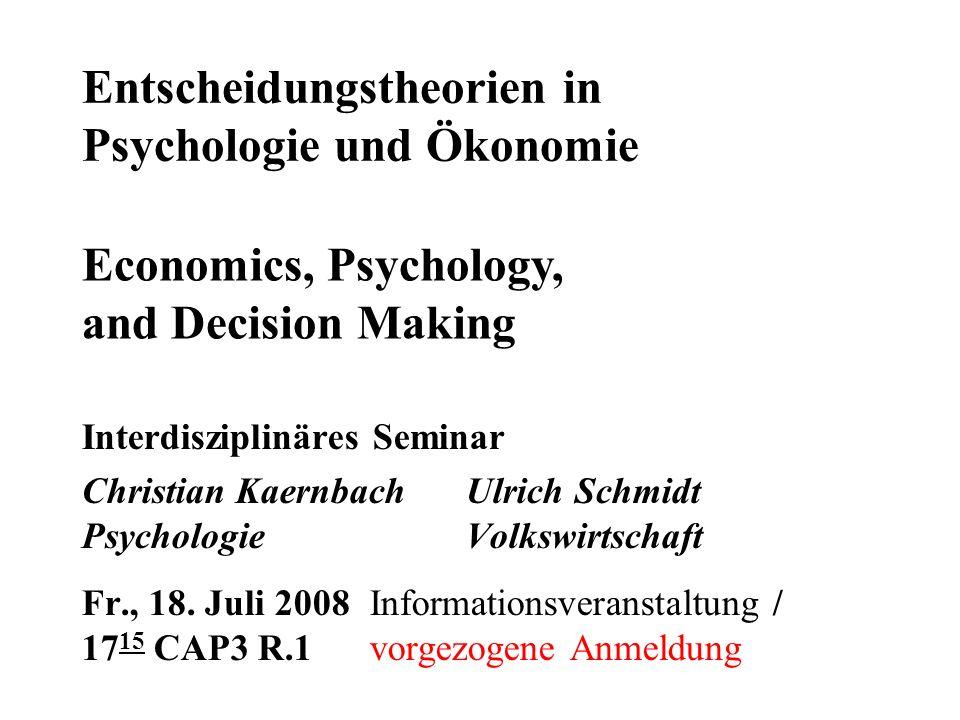 Entscheidungstheorien in Psychologie und Ökonomie