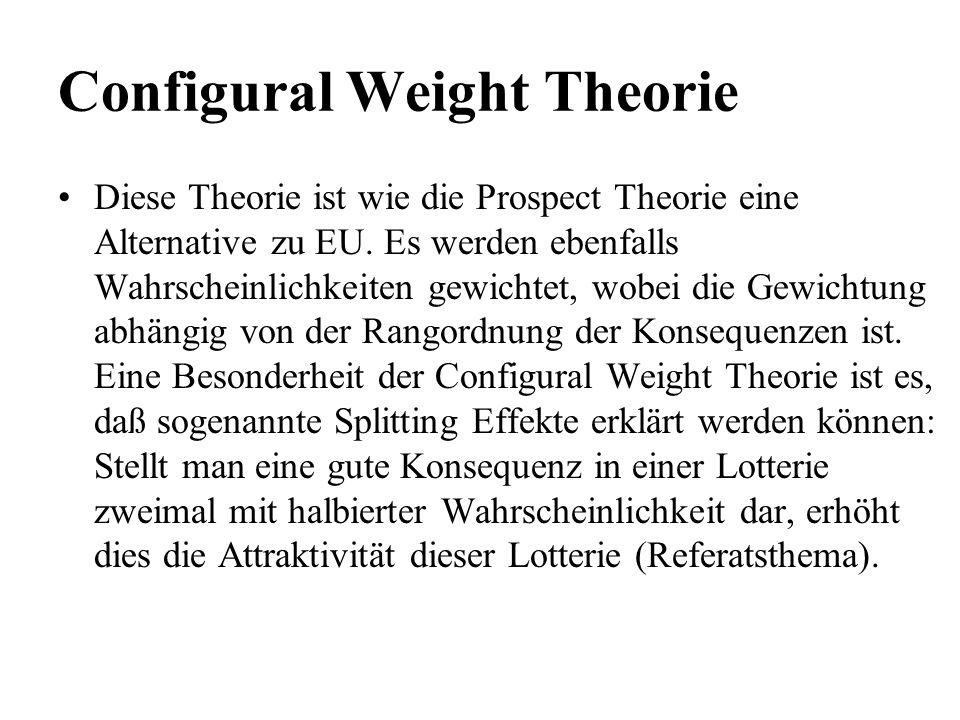 Configural Weight Theorie