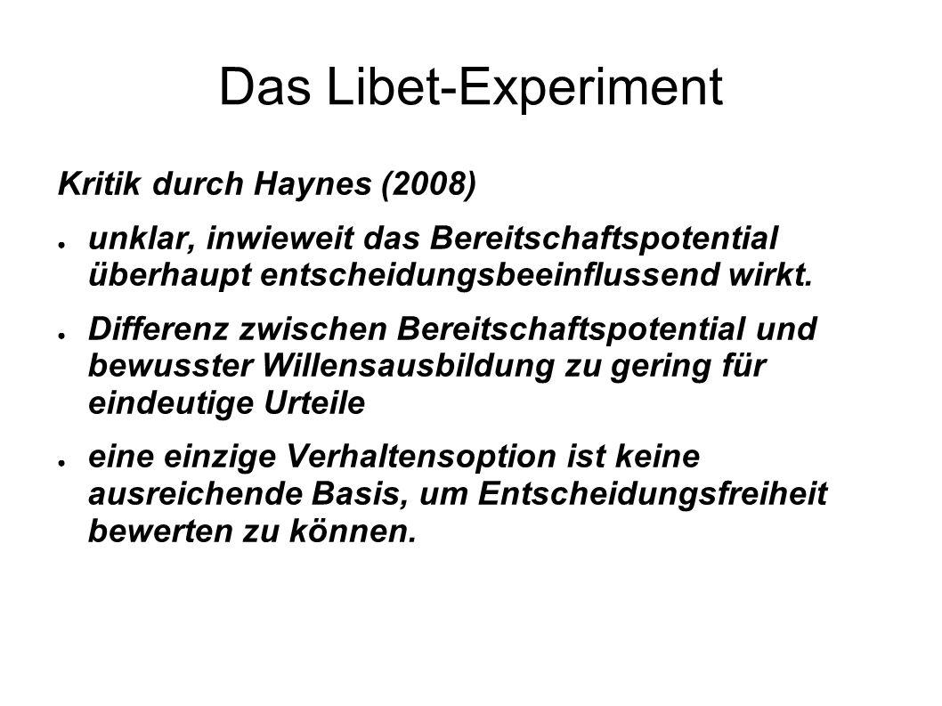 Das Libet-Experiment Kritik durch Haynes (2008)