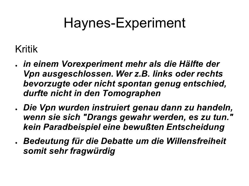 Haynes-Experiment Kritik