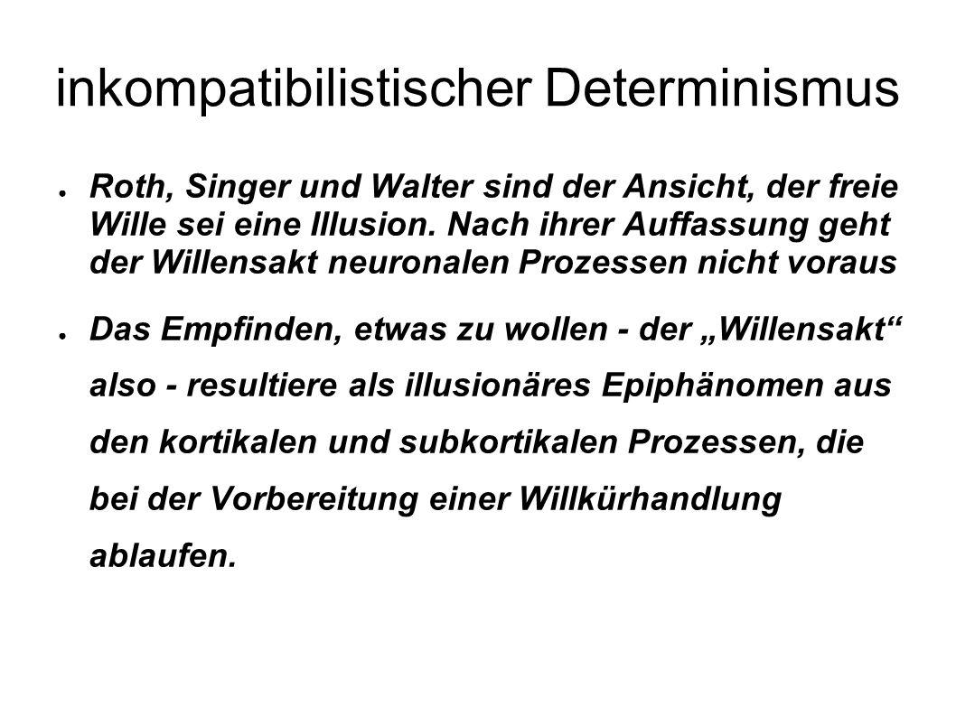inkompatibilistischer Determinismus