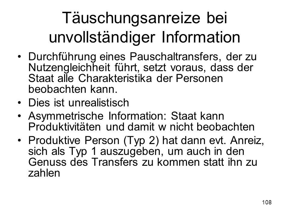 Täuschungsanreize bei unvollständiger Information