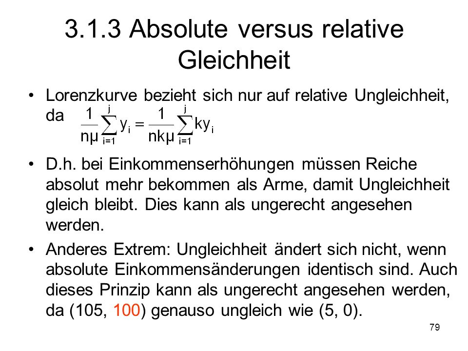 3.1.3 Absolute versus relative Gleichheit