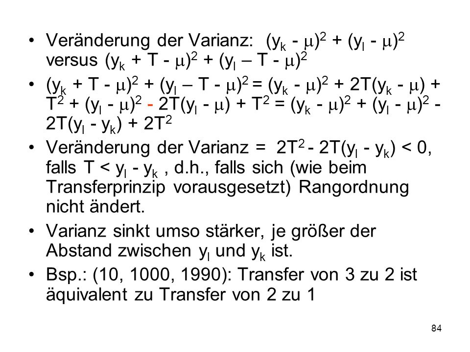 Veränderung der Varianz: (yk - )2 + (yl - )2 versus (yk + T - )2 + (yl – T - )2