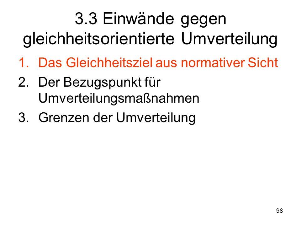 3.3 Einwände gegen gleichheitsorientierte Umverteilung