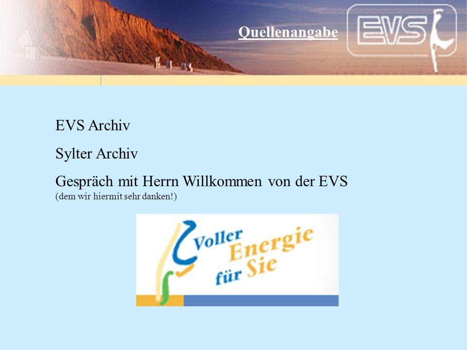 Quellenangabe EVS Archiv. Sylter Archiv.