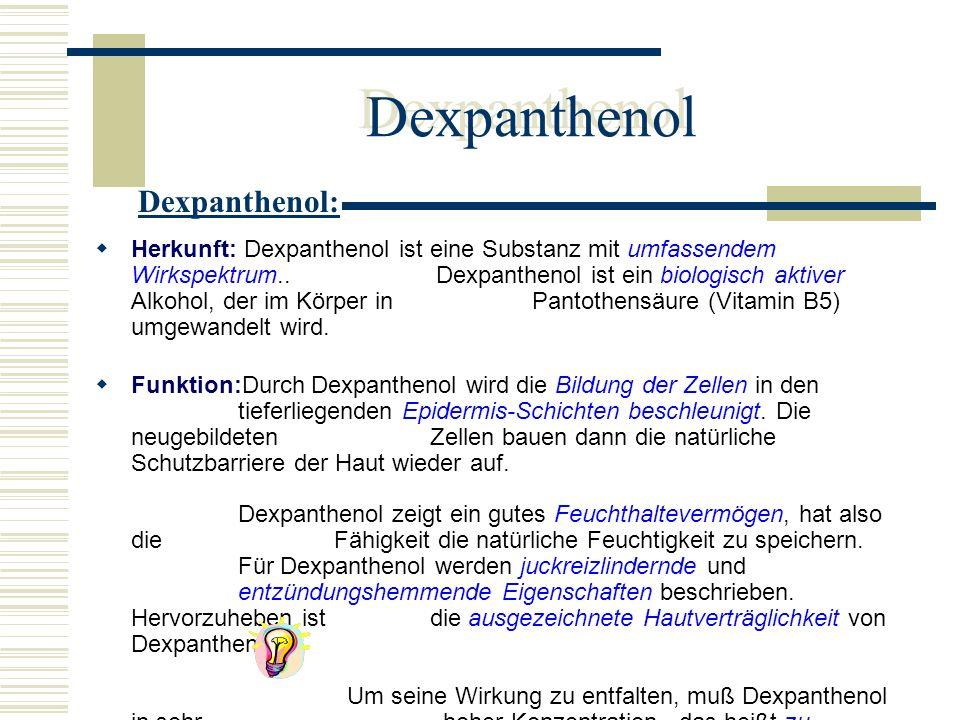 Dexpanthenol Dexpanthenol: