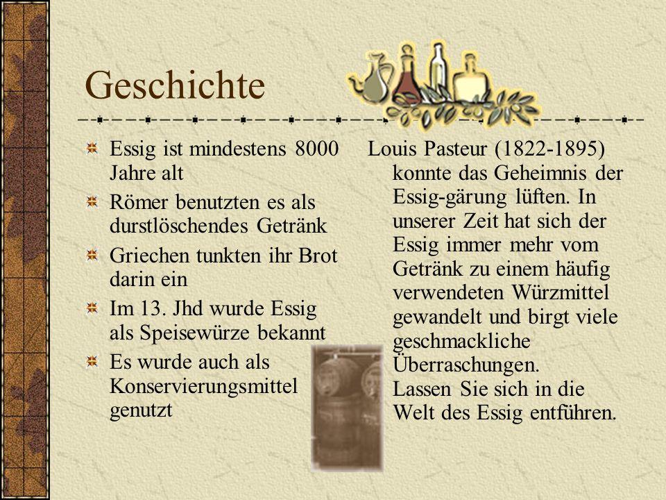 Geschichte Essig ist mindestens 8000 Jahre alt