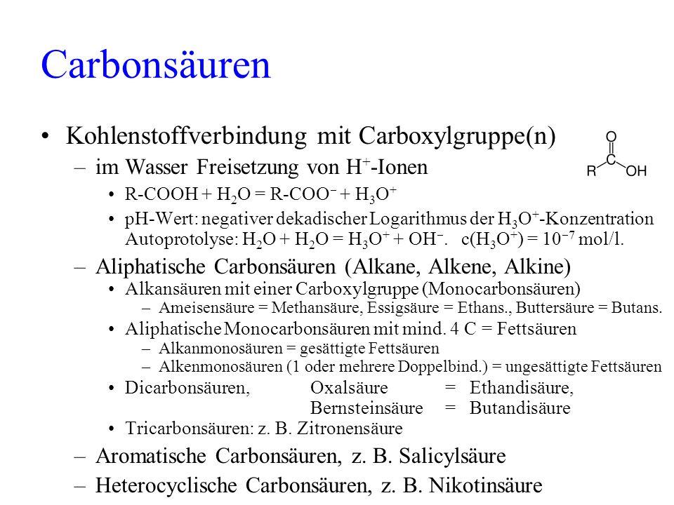 Carbonsäuren Kohlenstoffverbindung mit Carboxylgruppe(n)