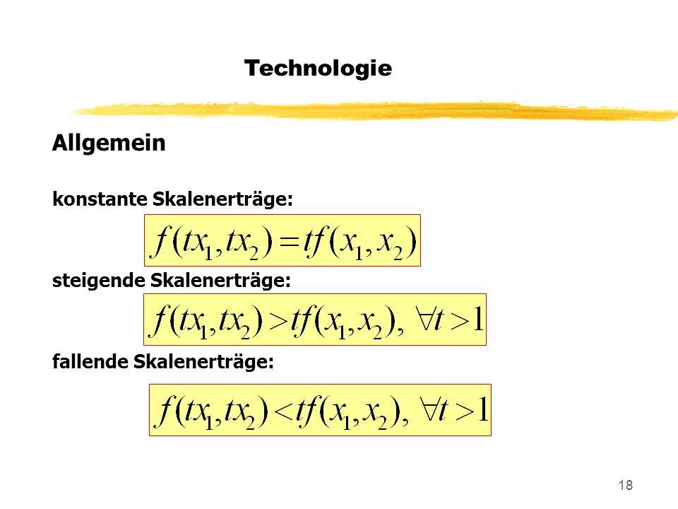 Technologie Allgemein konstante Skalenerträge: