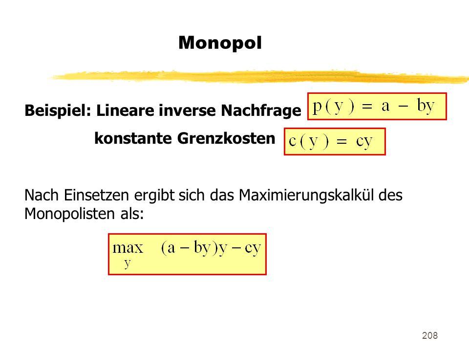 Monopol Beispiel: Lineare inverse Nachfrage konstante Grenzkosten