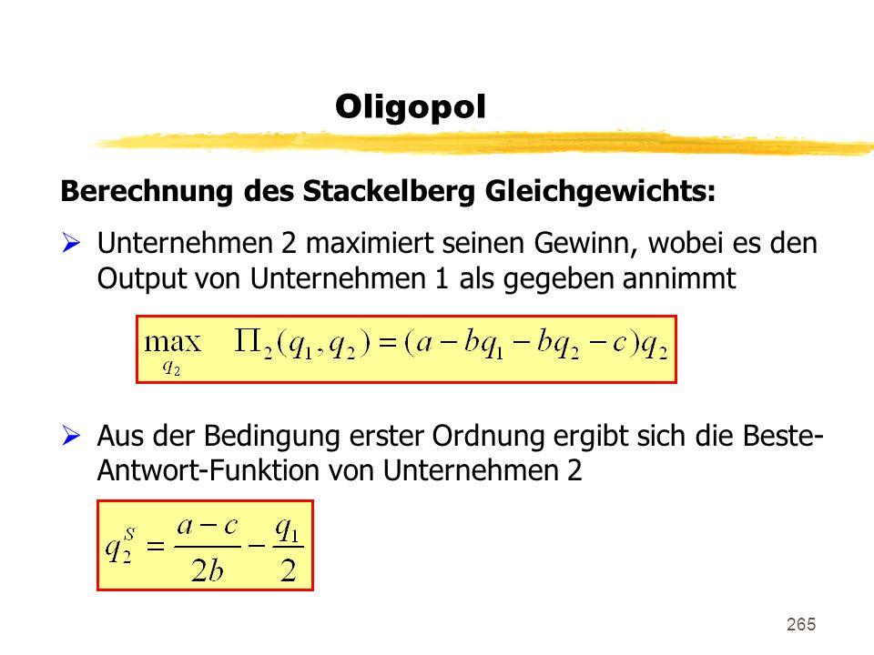 Oligopol Berechnung des Stackelberg Gleichgewichts:
