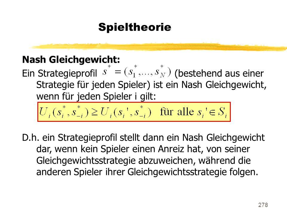 Spieltheorie Nash Gleichgewicht: