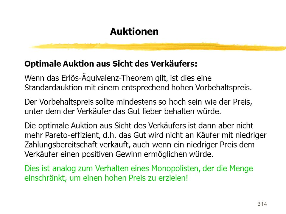 Auktionen Optimale Auktion aus Sicht des Verkäufers: