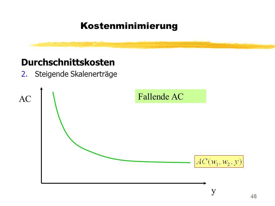 Kostenminimierung Durchschnittskosten Fallende AC AC y