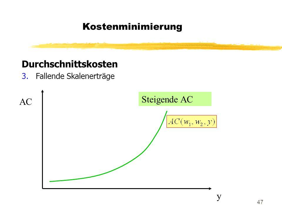 Kostenminimierung Durchschnittskosten Steigende AC AC y