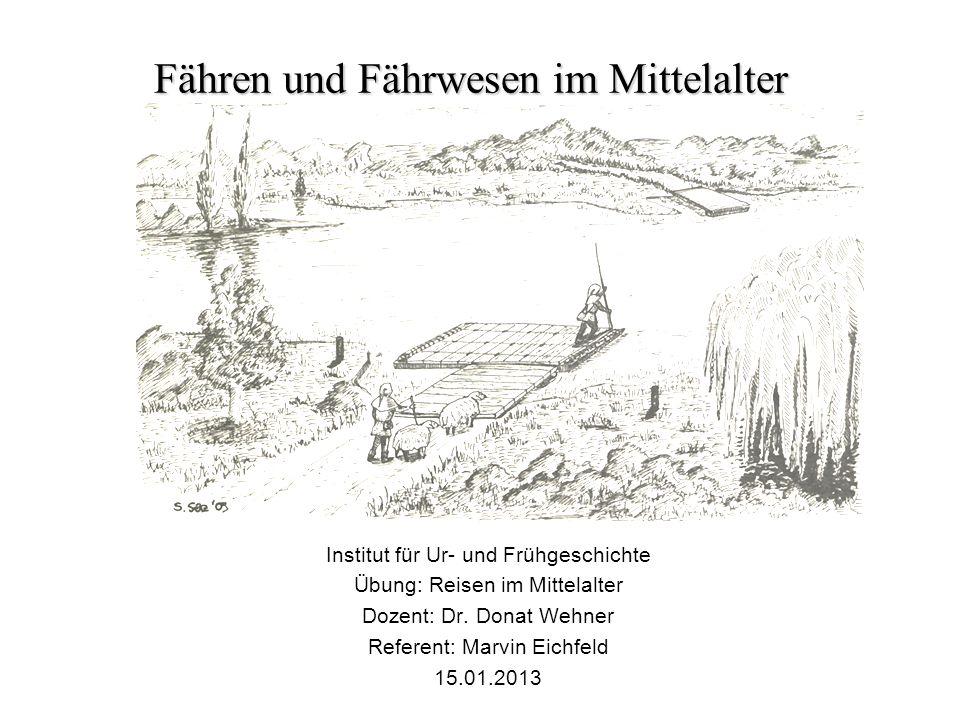 Fähren und Fährwesen im Mittelalter